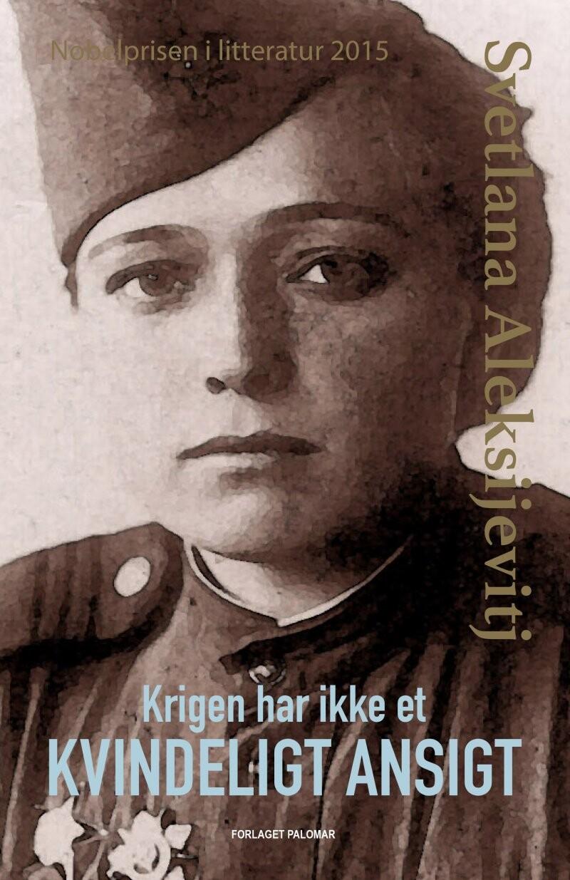 Image of   Krigen Har Ikke Et Kvindeligt Ansigt - Svetlana Aleksijevitj - Cd Lydbog