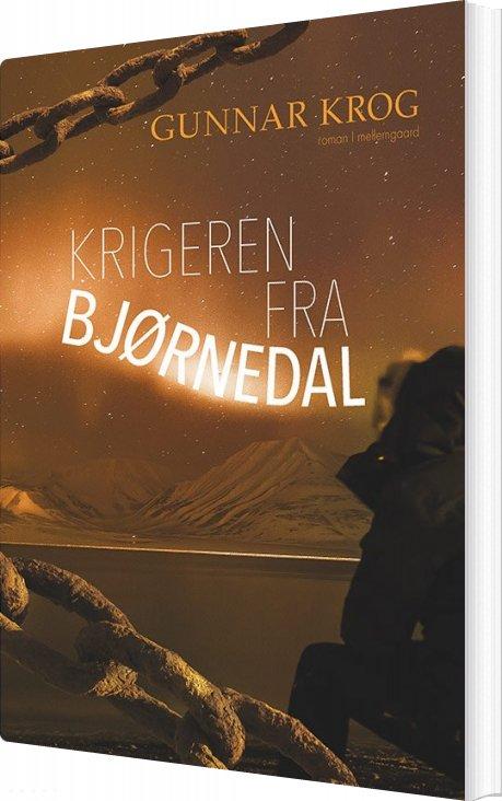 Image of   Krigeren Fra Bjørnedal - Gunnar Krog - Bog