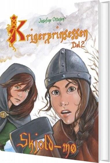 Krigerprinsessen - Del 2 - Josefine Ottesen - Bog