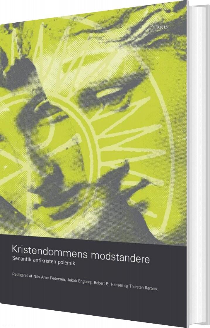 Kristendommens Modstandere - Nils Arne Pedersen - Bog
