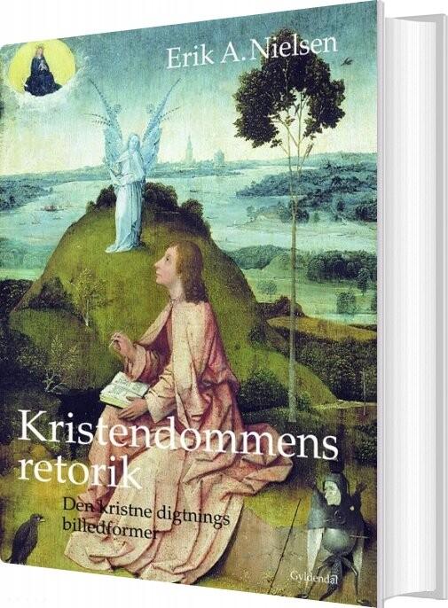 Image of   Kristendommens Retorik - Erik A. Nielsen - Bog