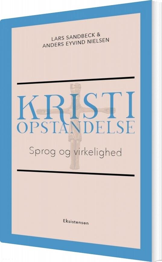 Image of   Kristi Opstandelse - Lars Sandbeck - Bog
