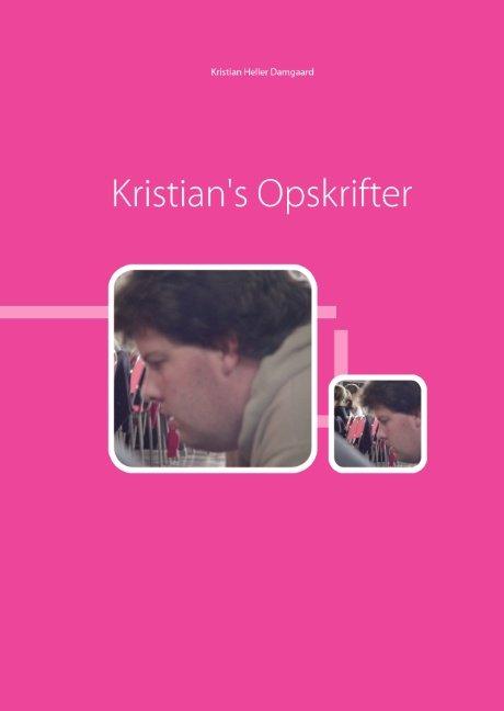 Image of   Kristians Opskrifter - Kristian Heller Damgaard - Bog