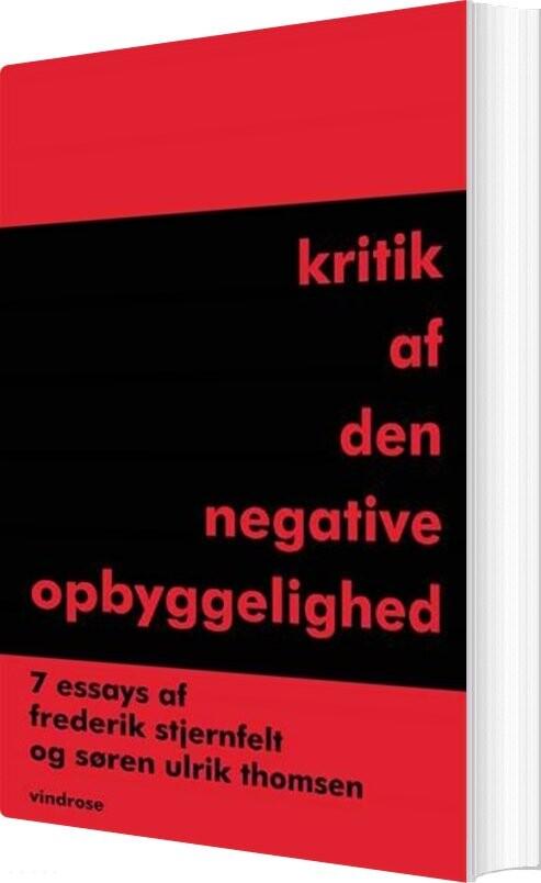 Image of   Kritik Af Den Negative Opbyggelighed - Søren Ulrik Thomsen - Bog