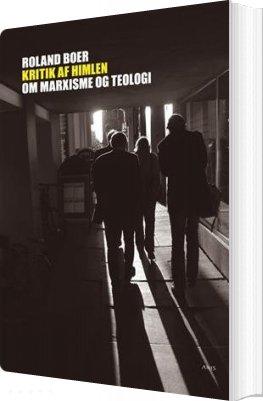 Image of   Kritik Af Himlen - Roland Boer - Bog