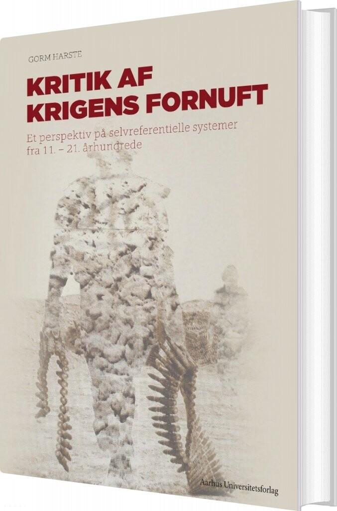Image of   Kritik Af Krigens Fornuft - Gorm Harste - Bog
