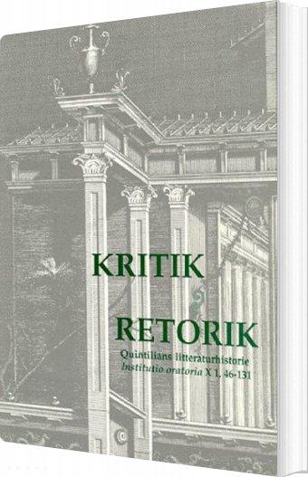 Image of   Kritik Og Retorik - M. Fabius Quintilianus - Bog