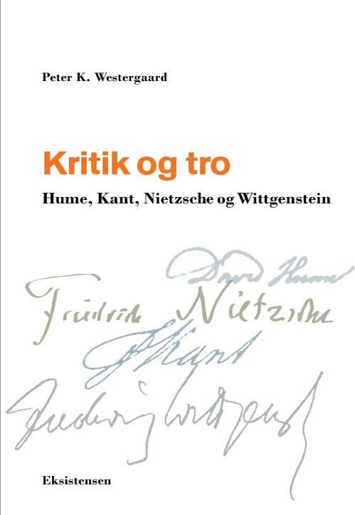 Image of   Kritik Og Tro - Peter K. Westergaard - Bog