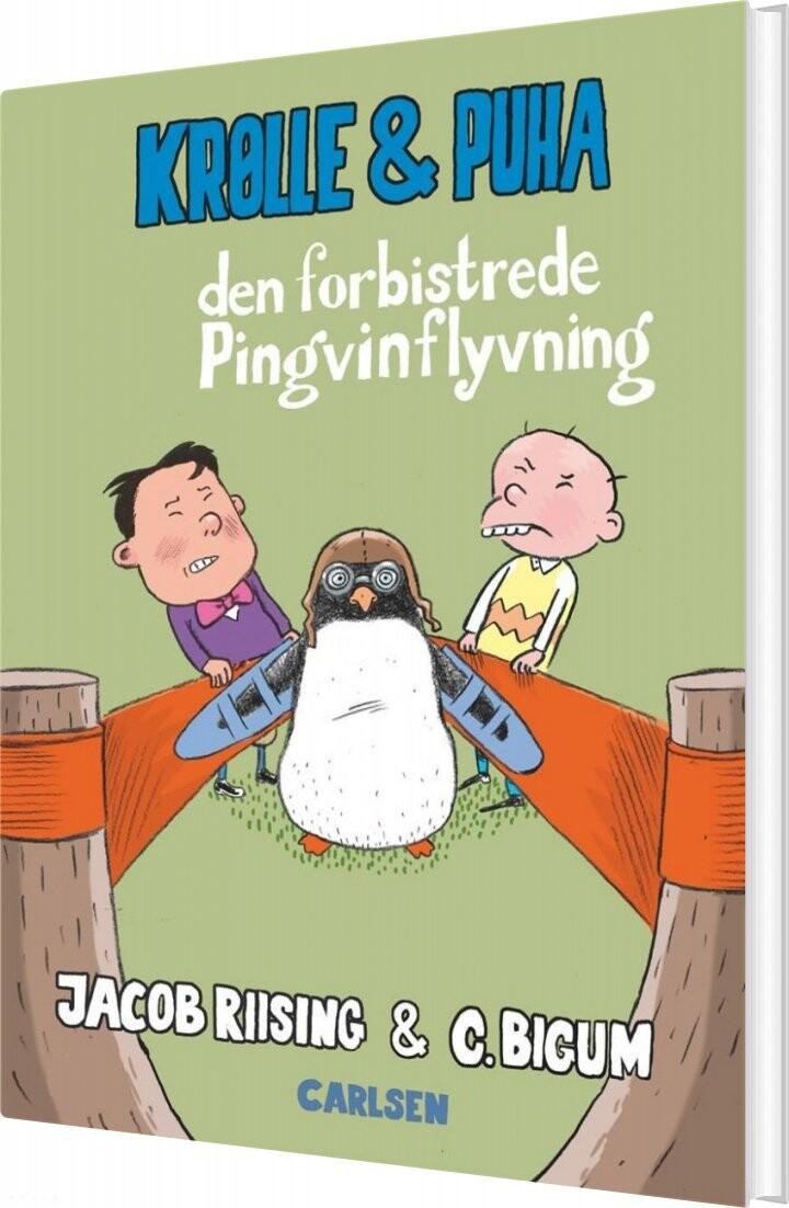 Krølle & Puha 2 - Den Forbistede Pingvinopsendelse - Jacob Terp Riising - Bog