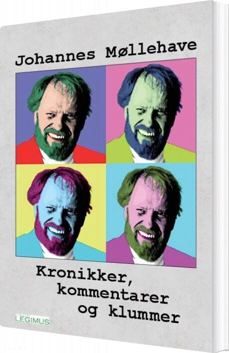 Image of   Kronikker, Kommentarer Og Klummer - Johannes Møllehave - Bog
