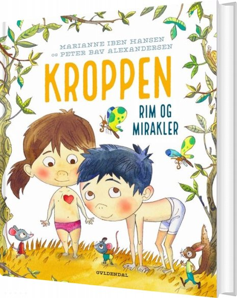 Kroppen. Rim Og Mirakler - Marianne Iben Hansen - Bog