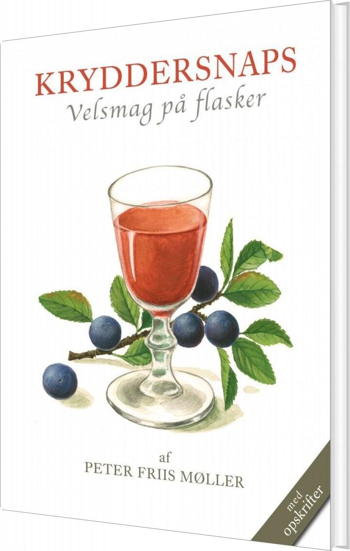 Image of   Kryddersnaps - Peter Friis Møller - Bog