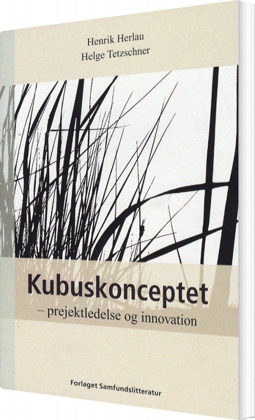 Image of   Kubuskonceptet - Helge Tetzschner - Bog