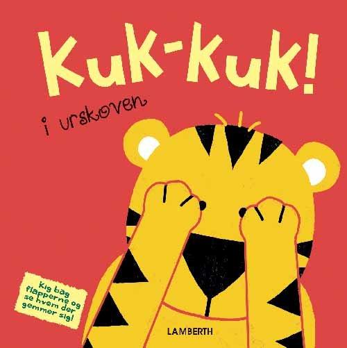 Image of   Kuk-kuk! I Urskoven - Torben Lamberth - Bog