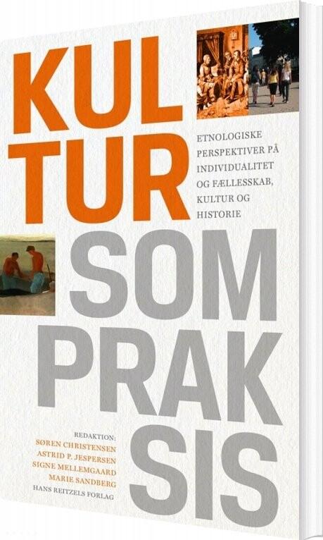Kultur Som Praksis - Søren Christensen - Bog
