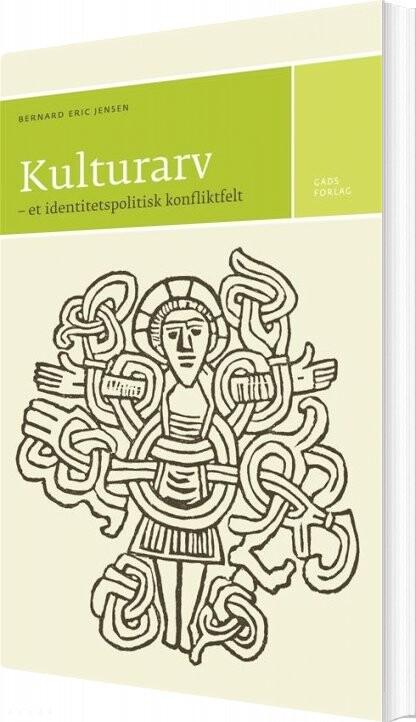 Image of   Kulturarv - Bernard Eric Jensen - Bog