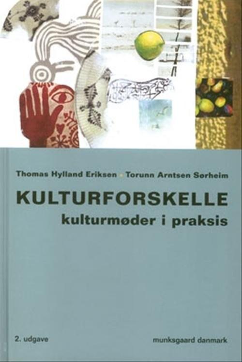 Image of   Kulturforskelle - Thomas Hylland Eriksen - Bog
