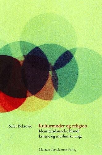 Image of   Kulturmøder Og Religion - Safet Bektovic - Bog