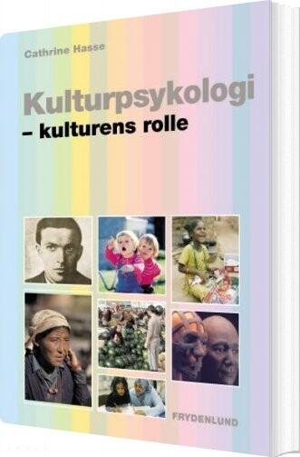 Kulturpsykologi - Cathrine Hasse - Bog