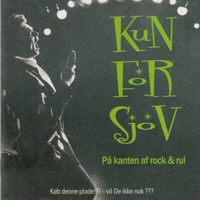 Kun For Sjov - På Kanten Af Rock Og Rul - CD