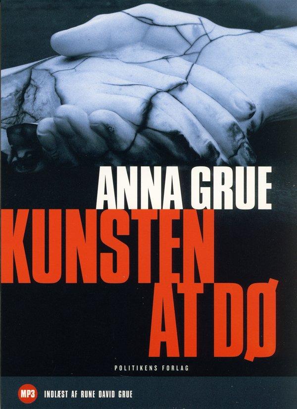 Image of   Kunsten At Dø - Anna Grue - Cd Lydbog