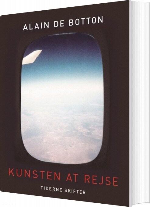 Image of   Kunsten At Rejse - Alain De Botton - Bog