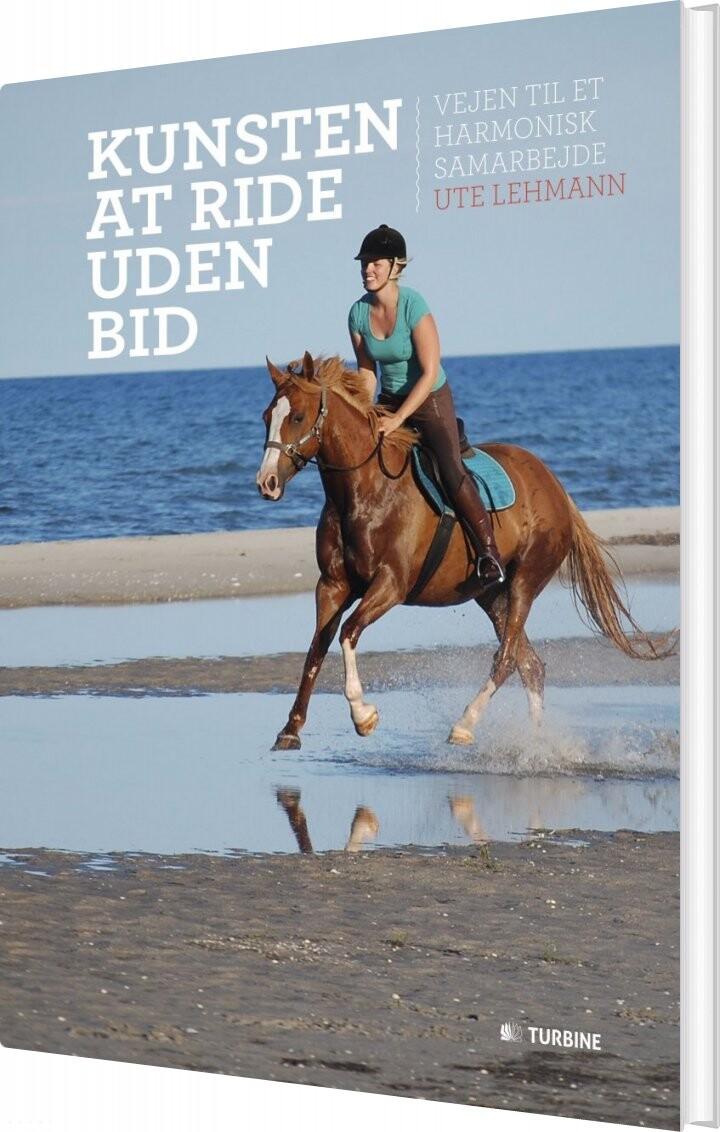 Image of   Kunsten At Ride Uden Bid - Ute Lehmann - Bog