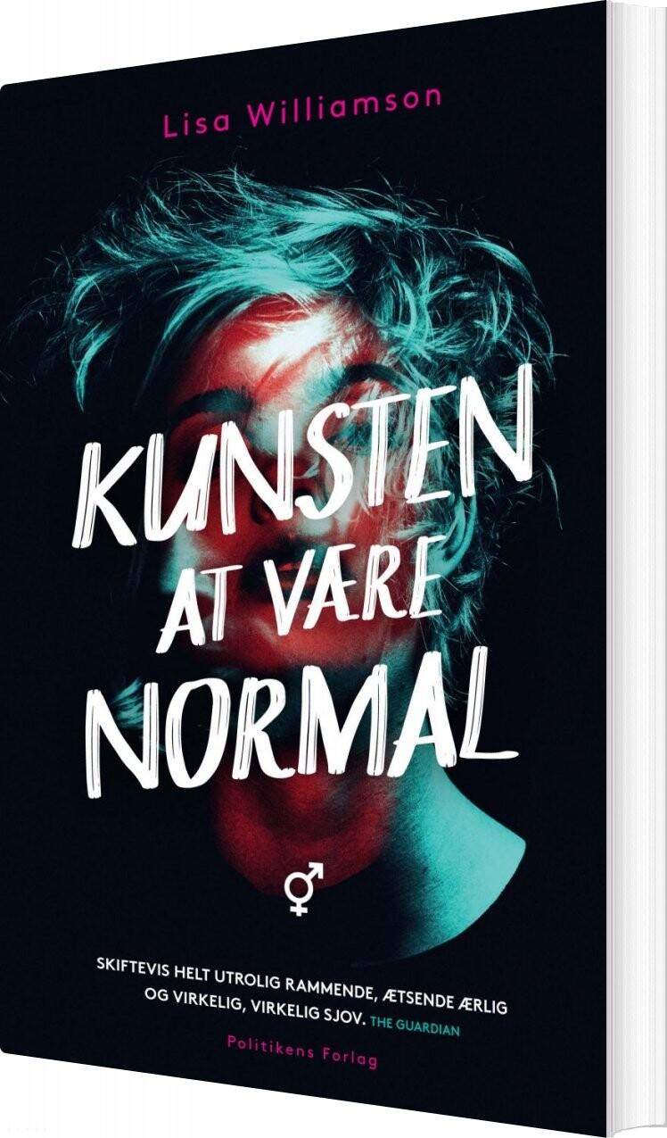 Image of   Kunsten At Være Normal - Lisa Williamson - Bog