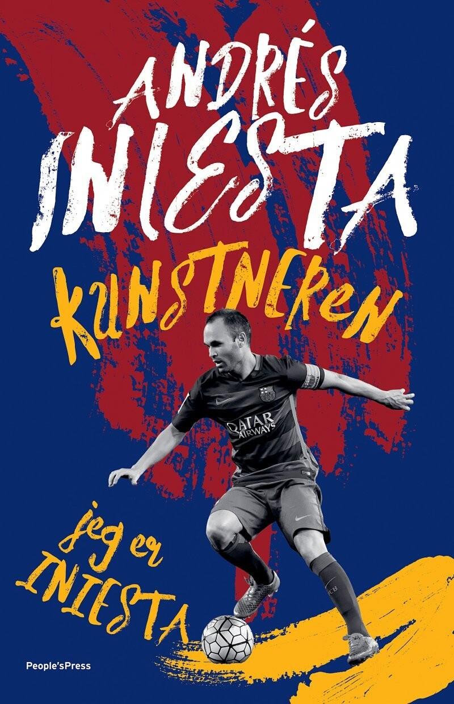 Billede af Kunstneren: Jeg Er Iniesta - Andrés Iniesta - Bog