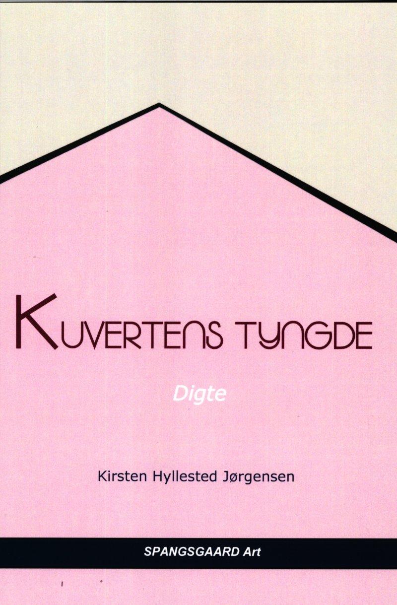 Kuvertens Tyngde - Kirsten Hyllested Jørgensen - Bog