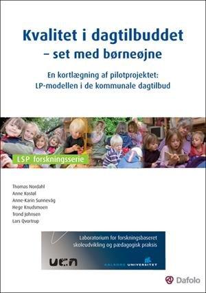 Image of   Kvalitet I Dagtilbuddet - Set Med Børneøjne - Lars Qvortrup - Bog