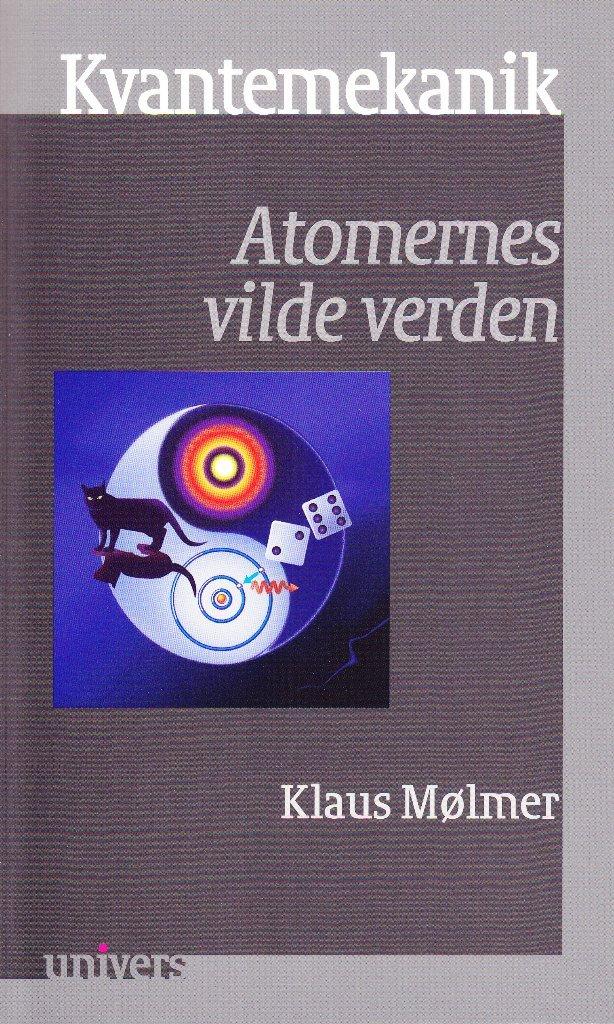 Image of   Kvantemekanik - Klaus Mølmer - Bog