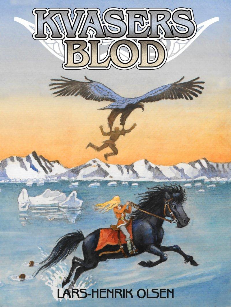 Image of   Kvasers Blod - Lars-henrik Olsen - Bog