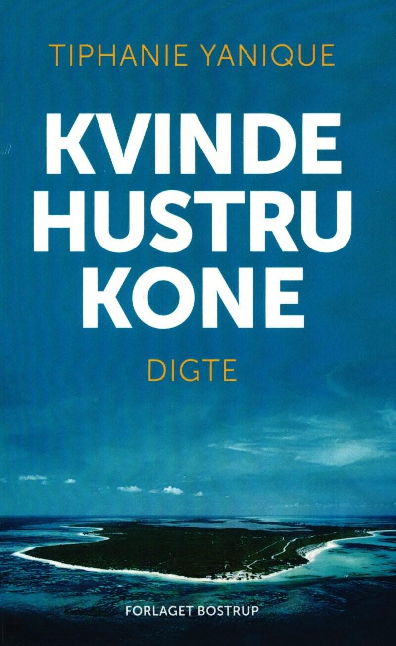 Image of   Kvinde Hustru Kone - Tiphanie Yanique - Bog