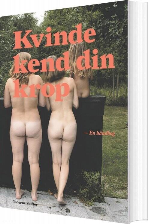 Image of   Kvinde Kend Din Krop - Tiderne Skifter - Bog