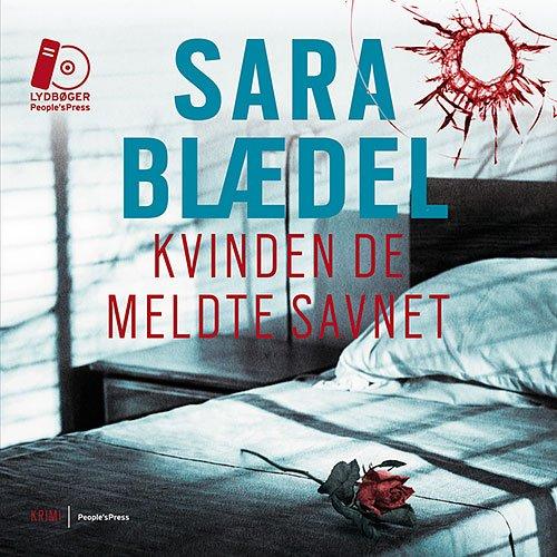 Image of   Kvinden De Meldte Savnet - Sara Blædel - Cd Lydbog