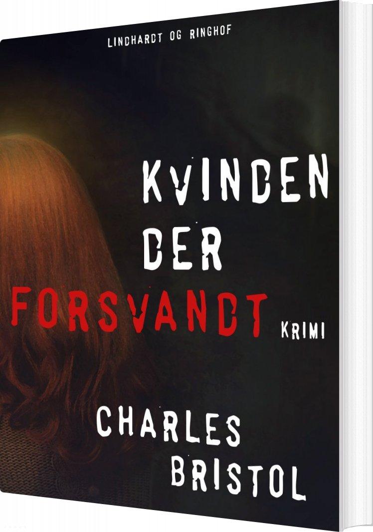 Image of   Kvinden Der Forsvandt - Charles Bristol - Bog