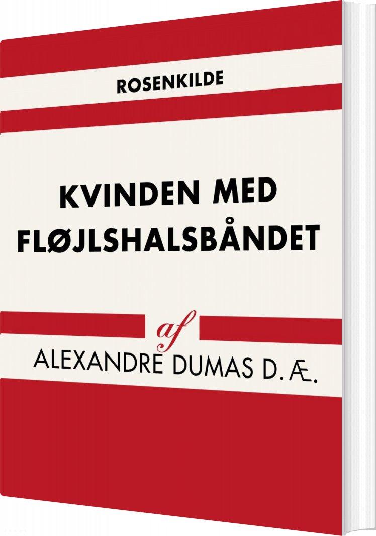 Billede af Kvinden Med Fløjlshalsbåndet - Alexandre Dumas D. æ - Bog