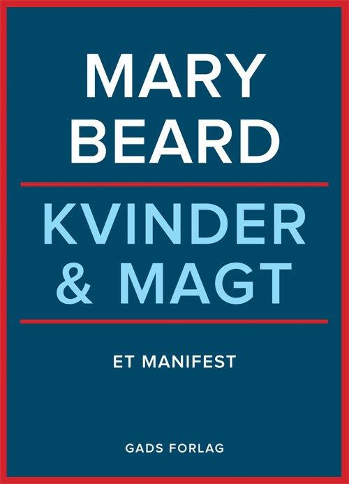 Kvinder Og Magt - Mary Beard - Bog