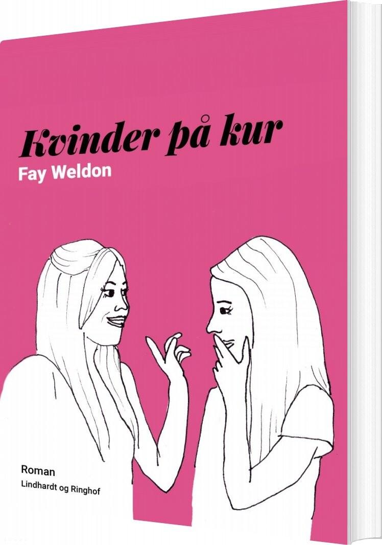 Image of   Kvinder På Kur - Fay Weldon - Bog