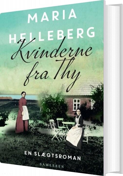 Image of   Kvinderne Fra Thy - Maria Helleberg - Bog