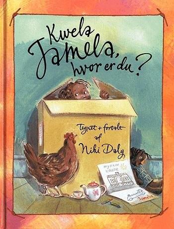 Kwela Jamela, Hvor Er Du? - Niki Daly - Bog