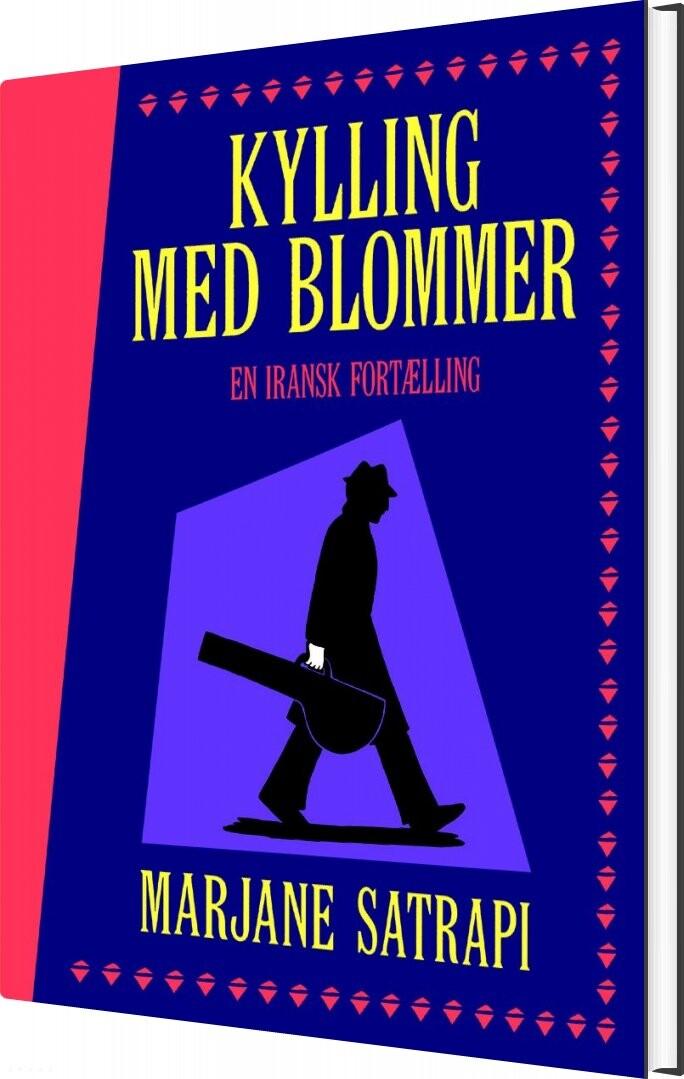 Image of   Kylling Med Blommer - Marjane Satrapi - Tegneserie