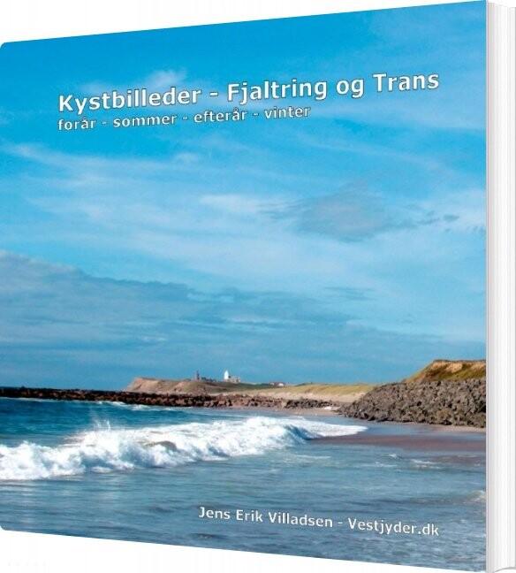 Kystbilleder - Fjaltring Ogtrans - Jens Erik Villadsen - Bog