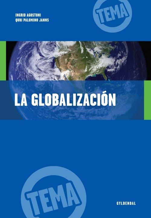 Image of   La Globalización - Ingrid Agostoni - Bog