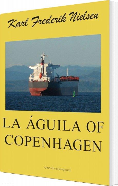 Image of   La águila Of Copenhagen - Karl Frederik Nielsen - Bog