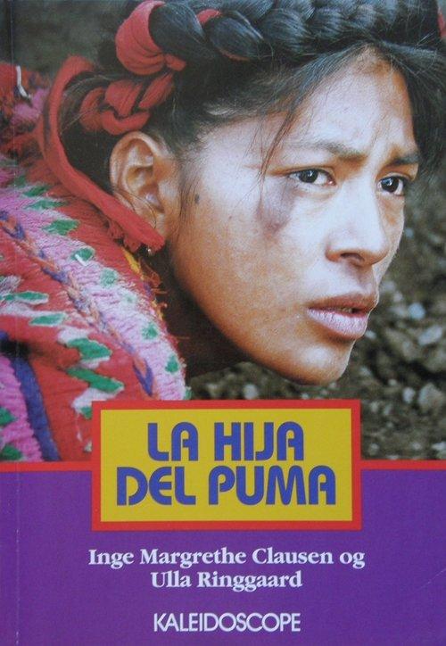 Image of   La Hija Del Puma - Inge Margrethe Clausen - Bog