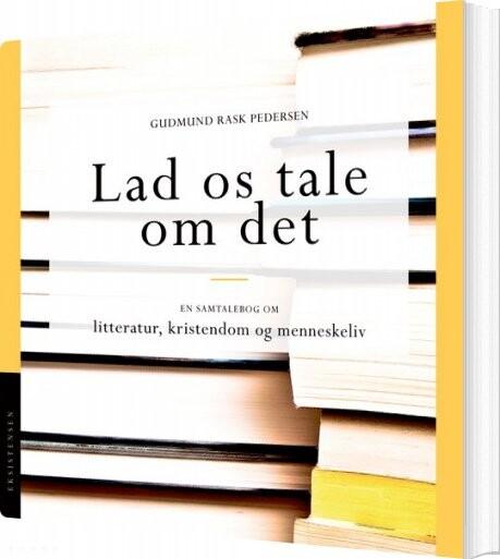 Image of   Lad Os Tale Om Det - Gudmund Rask Pedersen - Bog