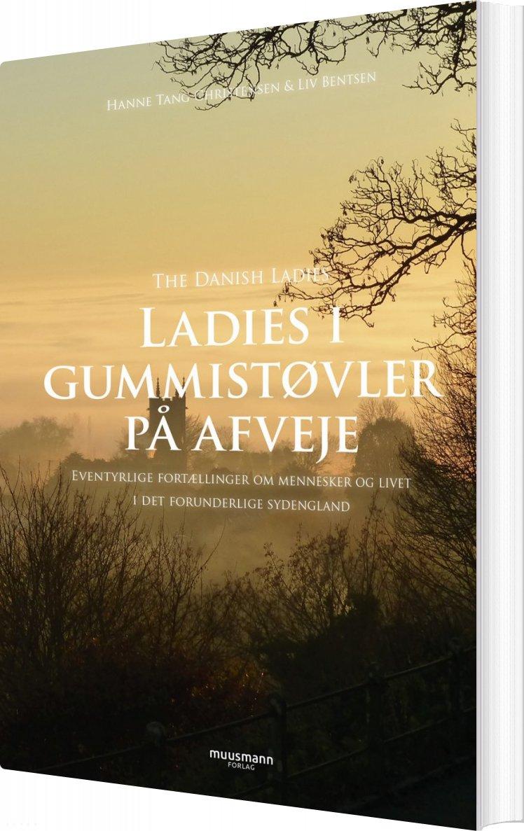 Ladies I Gummistøvler På Afveje - Hanne Tang Christensen - Bog