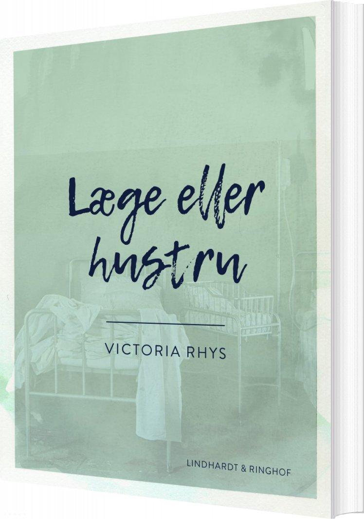 Læge Eller Hustru - Victoria Rhys - Bog